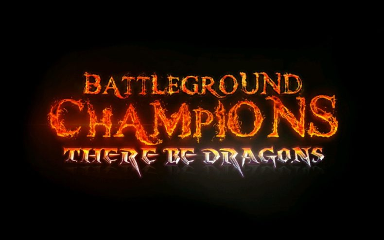 Battleground Champions: There Be Dragons